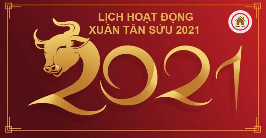 Lịch hoạt động xuân Tân Sửu 2021